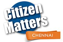 Citizen Matters, Chennai